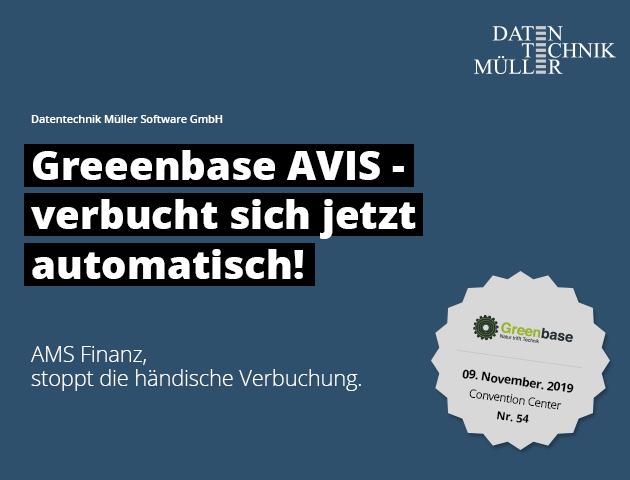 Greenbase Messe 2019. Greenbase AVIS - verbucht sich jetzt automatisch!